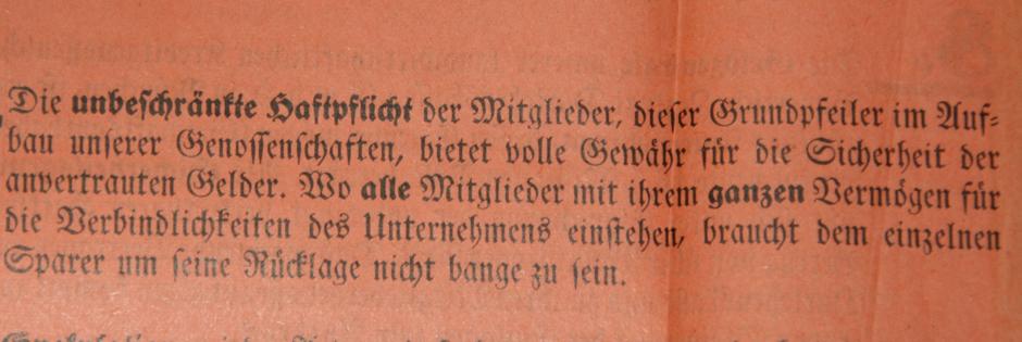 Im 19. Jahrhundert war es üblich, dass die Mitglieder der Genossenschaft mit ihrem ganzen Vermögen haften
